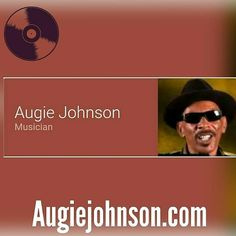 Augiejohnson.com  #MusicLegend #SideEffect #Augiessideeffect #LABoppers #ShadesofMusic #AugieJohnsonsLLC #AugieJohnson