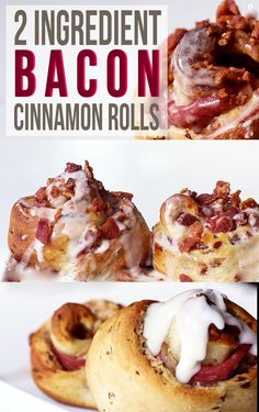 Bacon Cinnamon Rolls | 30 Bacon Recipes That Prove It's The Best Food On Earth