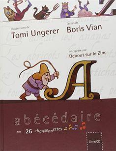 Mon abécédaire (1CD audio) de Tomi Ungerer http://www.amazon.fr/dp/2362560260/ref=cm_sw_r_pi_dp_7OLFwb0430HWE