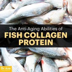 Fish collagen - Dr. Axe http://www.draxe.com #health #holistic #natural