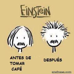 Einstein antes y después de tomar café