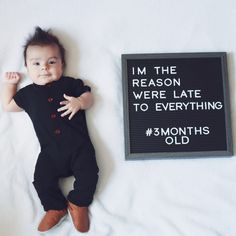 Baby Monthly Letterboard Picture 3 months old I love adding funny yet true quotes to our monthly letterboard baby pictures! 3 Month Old Baby Pictures, One Month Old Baby, Monthly Baby Photos, Milestone Pictures, Funny Baby Pictures, Baby Boy Photos, Baby Month By Month, Baby Letters, Foto Baby