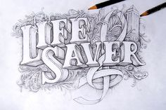 Life Saver is a fully hand-drawn lettering piece, inspired by Guru's song of the same name. by Joachim Vu - #typography #type