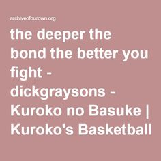 """AomineKise. """"the deeper the bond the better you fight,"""" that's what they always said."""