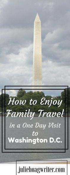 Family Travel tips for families with young kids. Do you think it's possible for a family with kids under the age of ten to do Washington D.C. in just one day? Our family of five saw more than I expected possible of Washington D.C. in just one day.  I'm sharing my tips on how to enjoy family travel in a one day visit to Washington D.C. Affiliate links.