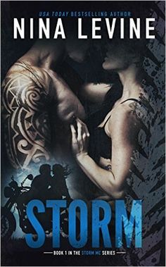 Storm (Storm MC #1) - Kindle edition by Nina Levine. Romance Kindle eBooks @ Amazon.com.