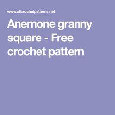 Anemone granny square - Free crochet pattern