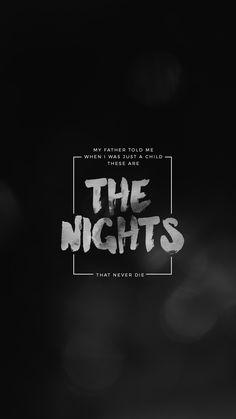 lockscreens no. 99 - the nights lyrics by avicii...
