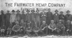 The Fairwater Hemp Company 1917