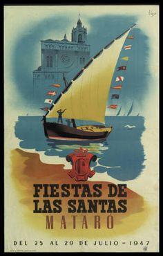 Fiestas de Las Santas Mataró : del 25 al 29 de Julio 1947 :: Cartells (Biblioteca de Catalunya) Barcelona, Retro Illustration, World's Fair, Vintage Travel Posters, Ephemera, Vintage Art, Spain, Portugal, City