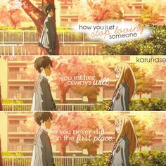 """""""How you just stop loving someone. you either always will, or you never did in the first place.."""" 