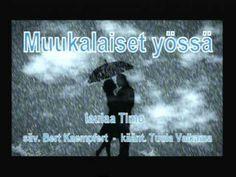 Muukalaiset yössä (Strangers in the night) - laulaa Timo