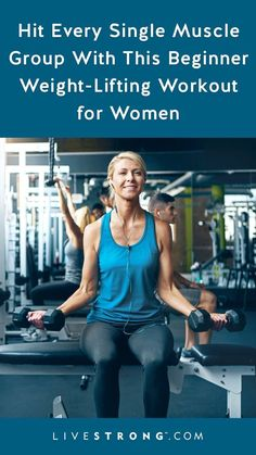 Hit Every Single Muscle Group With This Beginner Weight-Lifting Workout for Women - - A beginner weight training program for women should include exercises that are relatively easy to learn and focused on working every major muscle group. Weight Lifting Program, Lifting Programs, Weight Training Programs, Workout Programs For Women, Lifting Workouts, Weight Training Workouts, Women Weight Training, Weight Lifting For Women, Fat Burning Cardio Workout