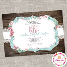 Rustic Shabby Chic Floral Baby Shower Invitation - Digital File by BlaineLeeCo on Etsy https://www.etsy.com/listing/469712977/rustic-shabby-chic-floral-baby-shower