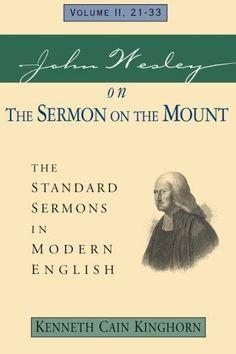 John Wesley on The Sermon on the Mount Volume 2: The Standard Sermons in Modern English Volume II, 2