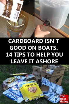 Everyone says not to take cardboard aboard a boat . . . but how do you avoid it?  14 ways you can get rid of it (and the bugs and mildew)! via @TheBoatGalley