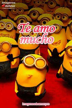 Te amo mucho ♥