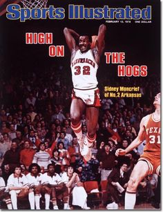 Arkansas basketball player Sidney Moncrief on the cover of Sports Illustrated Basketball Is Life, Basketball Legends, Sports Basketball, College Basketball, Basketball Players, Nba Players, Basketball Moves, T Shirt Designs, Arkansas Razorbacks Football