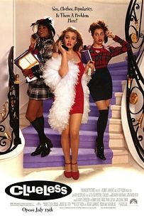 Clueless is still one of my favorite movies. I love it.