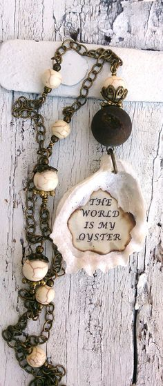 OYSTER SHELL NECKLACE Druzy Necklace  Resin poured into the oyster shell... with the quote stamped into it. The by SecretStashBoutique