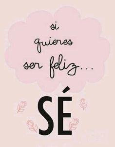 Sigue estos #consejos y sé feliz todos los días. Tu felicidad está en tus manos. #Frases #SeFeliz