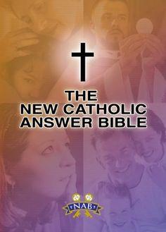 New Catholic Answer Bible: New American Bible Revised Edition (NABRE), http://www.amazon.com/dp/1592761860/ref=cm_sw_r_pi_awdm_v7b8tb0B9MRB8