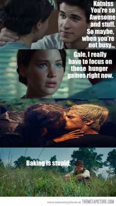 oh poor gale.... You have been friends with Gale for your whole life and you choose Peta? Seriously.....