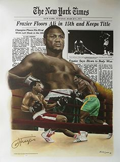 This art canvas was produced in 2004 & has been signed by the late & great 'Smokin Joe Frazier. The Fight was one of the most anticipated events of the century, and transcended boxing. Smokin Joes, New York Times News, Boxing History, Boxing Champions, Black History Facts, Mike Tyson, Sports Figures, Muhammad Ali, Fight Club