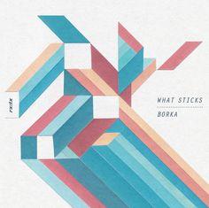 What Sticks | Borka
