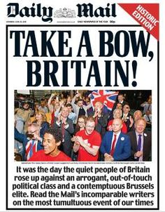 The Mail has explained what Brexit means and its readers seem shocked British Values, Not Always Right, Quiet People, Shattered Dreams, Newspaper Headlines, Important News, Out Of Touch, The Ugly Truth, Sociology