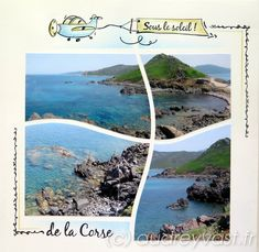 Aujourd'hui, c'est sous le soleil de la Corse que je vous emmène. Si vous n'avez pas le soleil chez vous, au moins cette page vous en apportera. Pour la réaliser, j'ai utili…