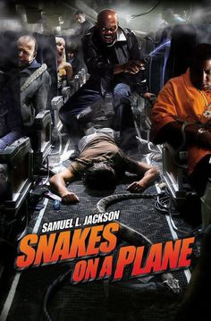 """Snakes on a Plane; Of course this classic demands a sequel! Of course, Samuel L. Jackson's character would never set foot on an airplane again....unless he didn't have a say-so! Jackson awakens mid-flight to discover he's been kidnapped: """"Here we are...with the mutha-fuckin' sankes....on the mothah-fuckin' plane...A-GAIN!!"""""""