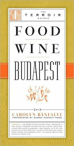 Despite its vast repertoire, variety, and recipes bursting with flavor, Hungarian cuisine is one of the most underappreciated and unknown European cuisines. http://www.amazon.com/Food-Wine-Budapest-Terroir-Guides/dp/1892145561/ref=sr_1_2?m=A3030B7KEKNTF7&s=merchant-items&ie=UTF8&qid=1394866499&sr=1-2&keywords=food