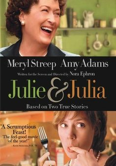 """Julie & Julia"" (dir. Nora Ephron, 2009) --- This heartwarming, truth-inspired tale stars Amy Adams as Julie Powell, who decides to spice up her uneventful life by cooking all 524 recipes outlined in Julia Child's culinary classic cookbook, ""Mastering The Art Of French Cooking"" in one year, and blogging about the process. Meryl Streep plays the famous chef. MY RATING: 4/5 Stars"