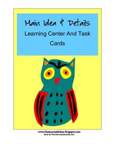 Differentiated main idea task cards PLUS main idea learning centers.  Main idea task cards at different reading levels for ease of instruction.  $4.50