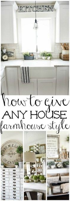 Kitchen Living Rooms How To Give Any House Farmhouse Style - Farmhouse Style is always a warm and welcoming way to decorate a home. This article shares easy steps to give any house farmhouse style. Farmhouse Chic, Farmhouse Design, Farmhouse Ideas, White Farmhouse, Farmhouse Interior, Farmhouse Furniture, Farmhouse Frames, Country Furniture, Farmhouse Style House Decor