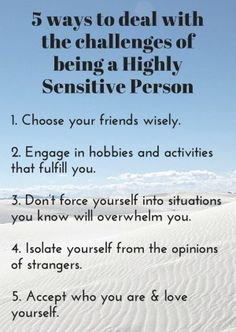 5 ways to deal with the challenges of being a Highly Sensitive Person. #hsp #survive
