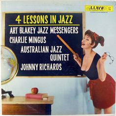 Various Artists - 4 Lessons in Jazz (Aamco Records; 1956) Jazz sampler featuring Art Blakey, Charlie Mingus and others. #records #LP #albums #vinyl