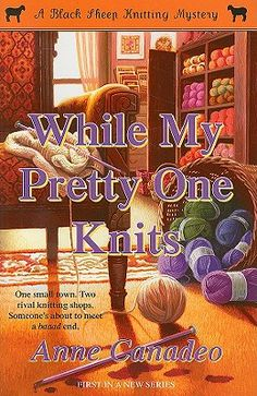 'While My Pretty One Knits' (Black Sheep Knitting #1)