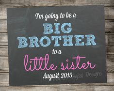 Gender Reveal Chalkboard - Big Brother to a Little Sister Photo Prop - Printable Sign - Digital Download