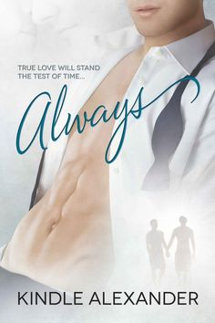 Always by Kindle Alexander on StoryFinds Aspiring politician playboy Avery meets troubled restaurateur Kane. Can both men come out whole? #Romance #GLBT https://storyfinds.com/book/7787/always