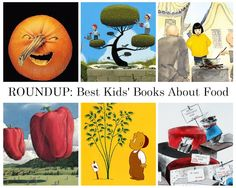The Garden of Eating: The BEST Kids' Books About Food, Cooking, and Gardening