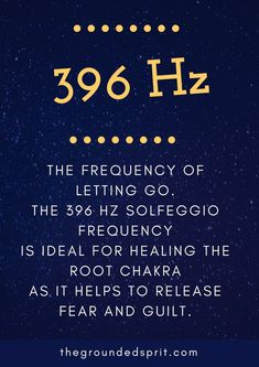 396 Hz is the perfect solfeggio frequency for root chakra healing and balancing, helping you to let go on fear and guilt and ground yourself. Read more about these healing root chakra meditations and frequencies.