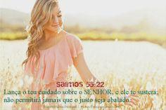♥ Lança o teu cuidado sobre o Senhor, e ele te... | Maravilhoso Pai