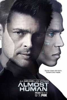 Almost Human - really like Karl Urban and this show is great!