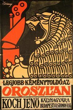 Legjobb kéménytoldó az Oroszlán Illustrations And Posters, Vintage Posters, Graphic Design, History, Women's Fashion, Art, Hungary, Poster Vintage, Historia
