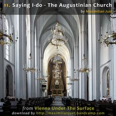 Augustinian Church in Vienna (Photo: Maximilian Just) Vienna Map, Wedding Places, Church Wedding, Emperor, Dark Side, Beautiful Gardens, Austria, Architecture Design, Walks