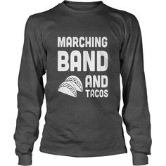 marching band and tacos #gift #ideas #Popular #Everything #Videos #Shop #Animals #pets #Architecture #Art #Cars #motorcycles #Celebrities #DIY #crafts #Design #Education #Entertainment #Food #drink #Gardening #Geek #Hair #beauty #Health #fitness #History #Holidays #events #Home decor #Humor #Illustrations #posters #Kids #parenting #Men #Outdoors #Photography #Products #Quotes #Science #nature #Sports #Tattoos #Technology #Travel #Weddings #Women