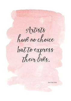 A Wonderful Quote for Artists, by Anne Truitt