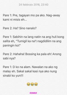Pinoy Jokes Tagalog, Tagalog Quotes Funny, Qoutes, Funny Quotes, Filipino Funny, Hugot Lines, Live Life Happy, Funny Facts, Savage